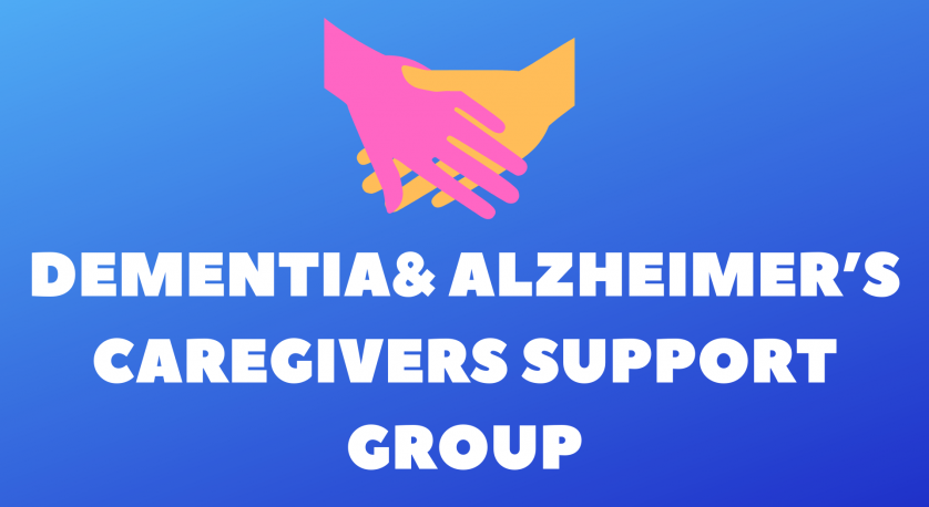 Dementia and Alzheimer's Caregivers Support Group promo graphic