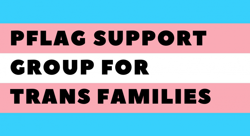 promo for PFlag Trans Families Group