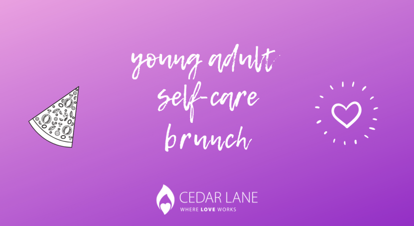 promo graphic for self-care young adult brunch on Sunday, February 10, 12:30 pm